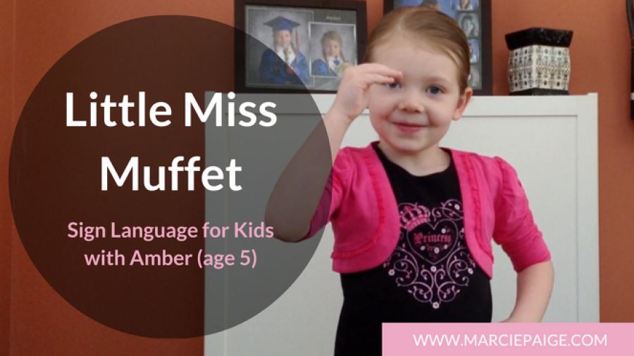 Little Miss Muffet in Sign Language – A Simplified Version for Kids