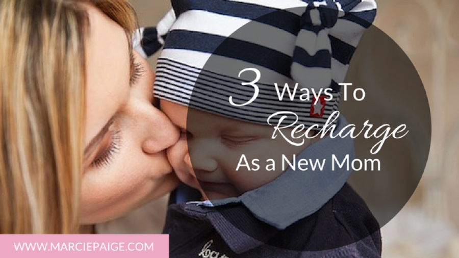 3 ways to recharge as a new mom, Rachael Roehmholdt