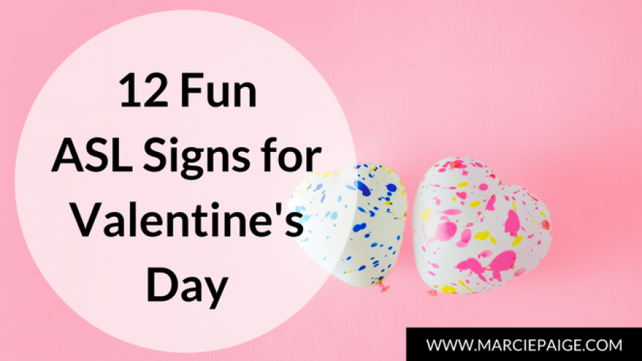 Valentine's Day Signs - ASL signs for kids, baby sign language